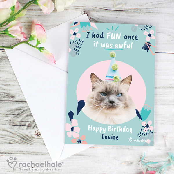 Personalised Rachael Hale 'I Had Fun Once' Birthday Cat Card