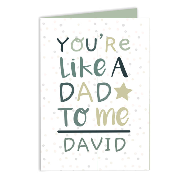 Personalised 'You're Like a Dad to Me' Card white background