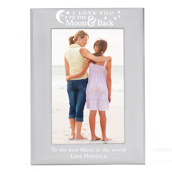 Personalised To the Moon and Back... Silver 6x4 Photo Frame white background
