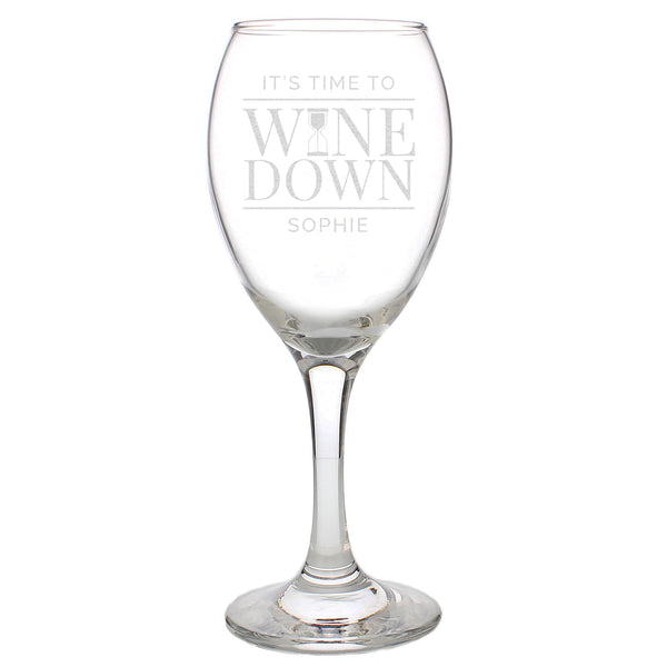 Personalised 'It's Time to Wine Down' Wine Glass white background