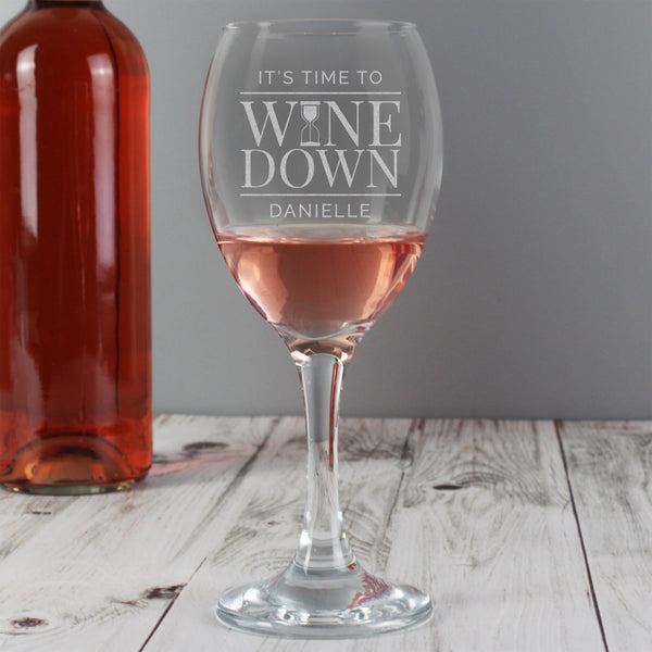 Personalised 'It's Time to Wine Down' Wine Glass with personalised name