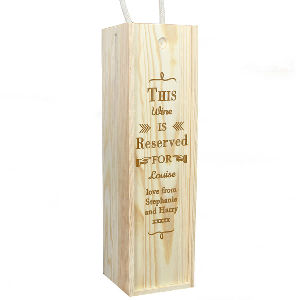 Personalised Reserved For Bottle Presentation Box with personalised name