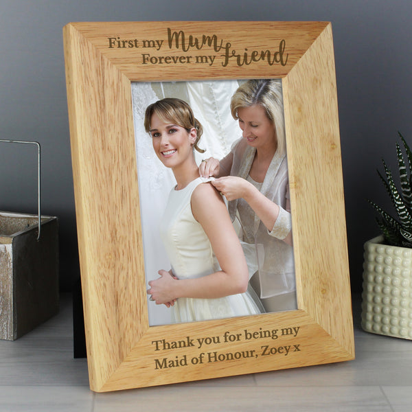 Personalised First My Mum Forever My Friend 5x7 Wooden Photo Frame with personalised name