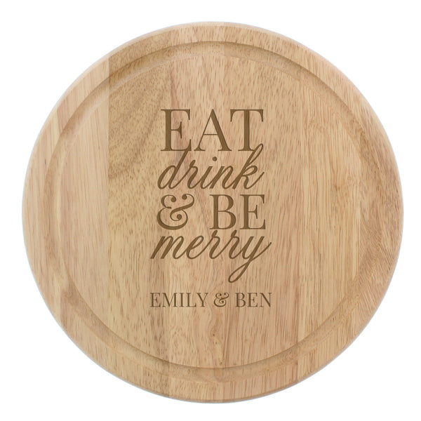 Personalised Eat Drink & Be Merry Round Chopping Board white background