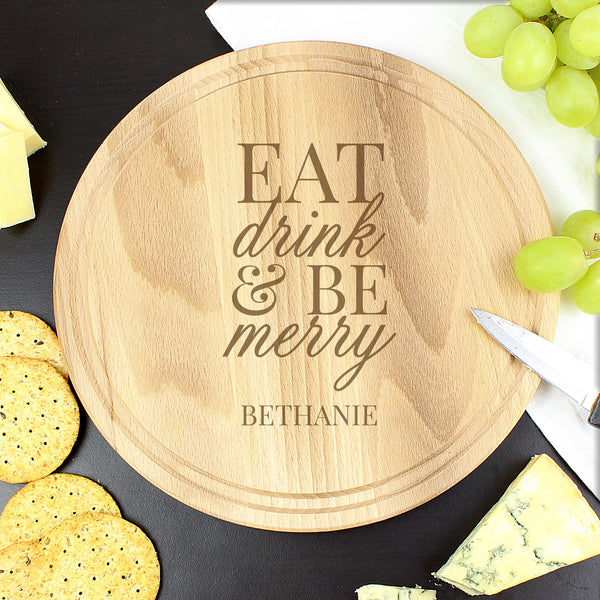 Personalised Eat Drink & Be Merry Round Chopping Board from Sassy Bloom Gifts - alternative view