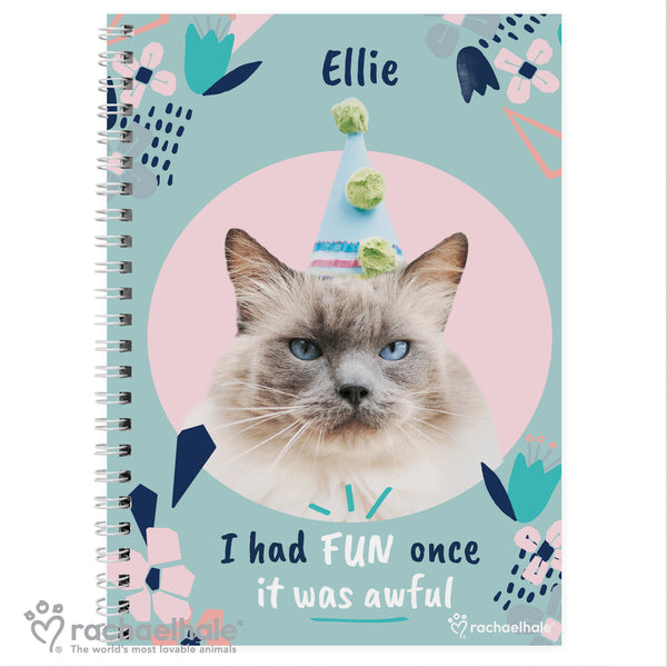 Personalised Rachael Hale 'I Had Fun Once' Cat A5 Notebook white background