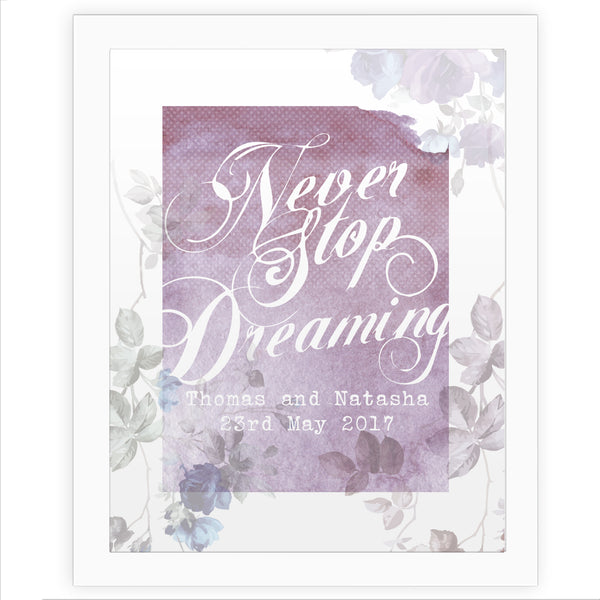 Personalised 'Never Stop Dreaming' White Framed Poster Print white background