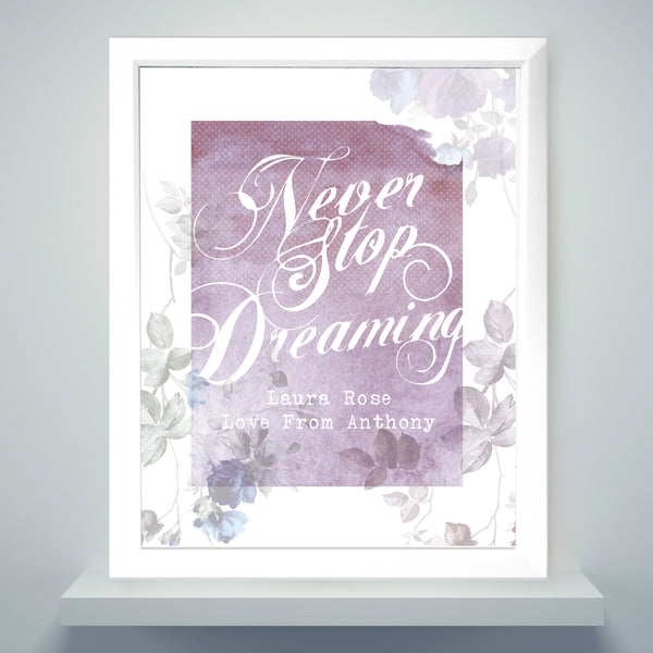 Personalised 'Never Stop Dreaming' White Framed Poster Print from Sassy Bloom Gifts - alternative view