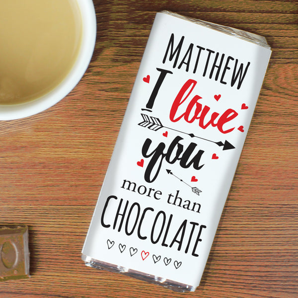 Personalised I Love You More Than... Milk Chocolate Bar with personalised name