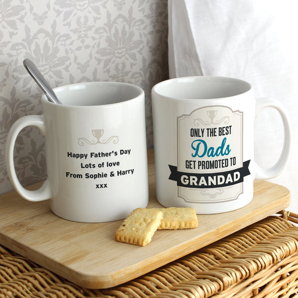 Personalised Best Dads Get Promoted to Mug white background