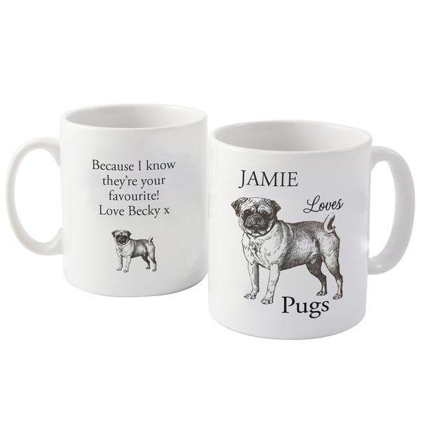 Personalised Loves Pugs Mug with personalised name