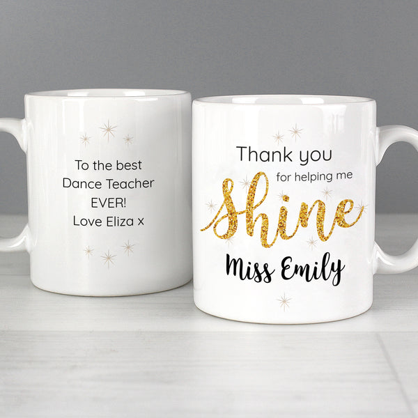 Personalised Shine Teacher Mug from Sassy Bloom Gifts - alternative view