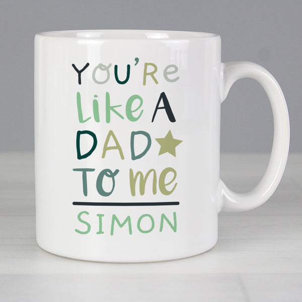 Personalised 'You're Like a Dad to Me' Mug from Sassy Bloom Gifts - alternative view