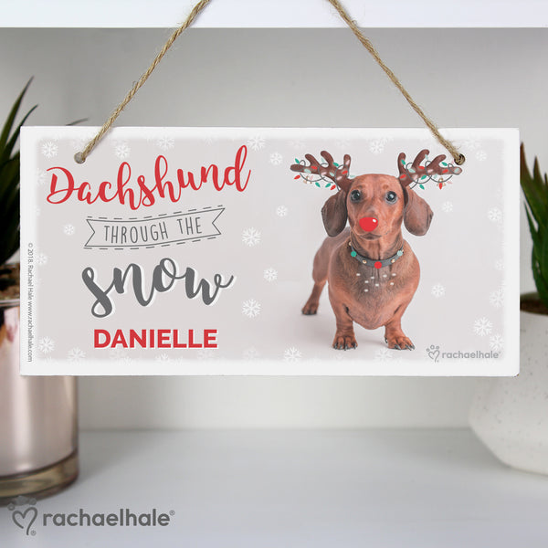 Personalised Rachael Hale Christmas Dachshund Through the Snow Wooden Sign with personalised name