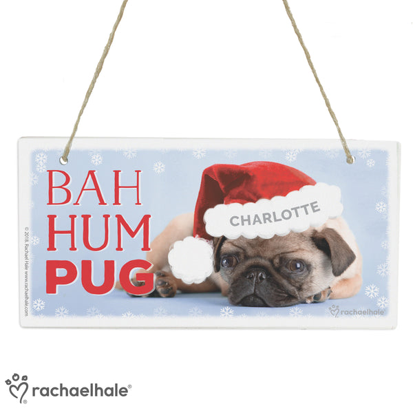 Personalised Rachael Hale Christmas Bah Hum Pug Wooden Sign white background