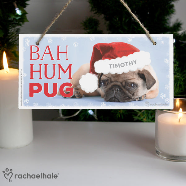 Personalised Rachael Hale Christmas Bah Hum Pug Wooden Sign lifestyle image