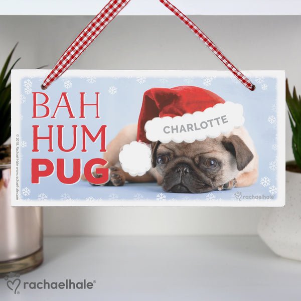 Personalised Rachael Hale Christmas Bah Hum Pug Wooden Sign with personalised name