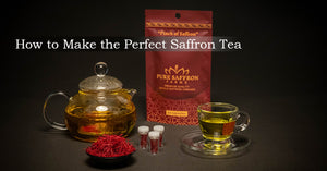 How to Make the Perfect Saffron Tea