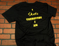 "Seint Black and Yellow Short Sleeve Shirt ""I Skate Therefore I Am"""