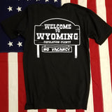 307 Welcome to Wyoming T Shirt