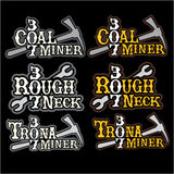307 Miner Decals (Coal, Trona, Roughneck)