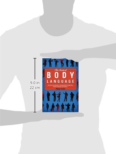 The Secrets of Body Language: An Illustrated Guide to Knowing What People Are Really Thinking and Feeling - www.inmatecarepackage.net
