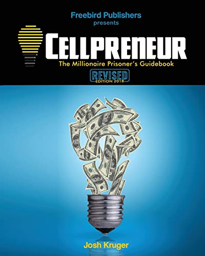 Cellpreneur: The Millionaire Prisoner's Guidebook - Inmate Care Packages