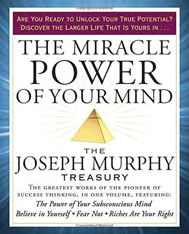 The Miracle Power of Your Mind: The Joseph Murphy Treasury - Inmate Care Packages