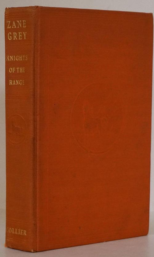 Knights of the Range   Hard Copy Orange Color  by Zane Grey  1939