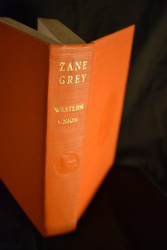Western Union       Hard Cover      by Zane Grey   1939