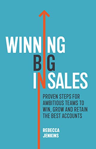 Winning Big in Sales    Rebecca Jenkins    2019