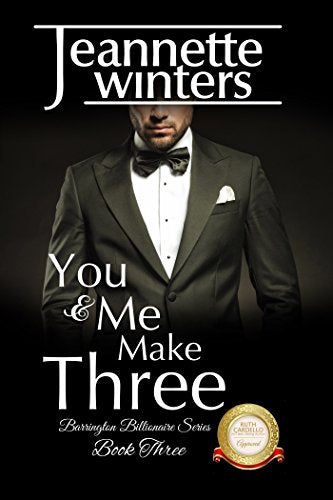 You & Me Make Three  Barrington Billionaire Series Book Three Paperback Autographed by Jeanette Winters 2016