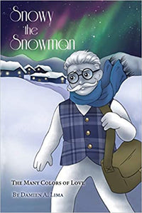 Snowy the Snowman  Childrens  Paperback  by Damien A. Lima    2020