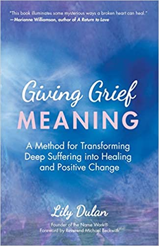 Giving Grief Meaning    by   Lily Dulan    2020