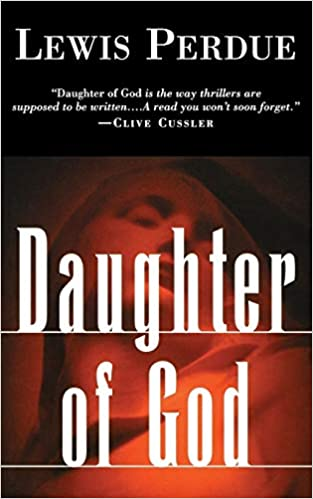 Daughter of God   NEW   Hard Copy    by  Lewis Perdue 2000