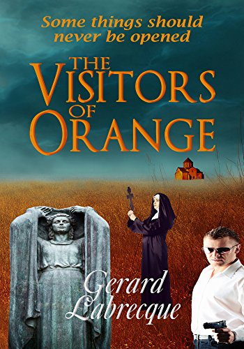 The Visitors of Orange  Paperback Autographed by Gerard Labrecque  2017