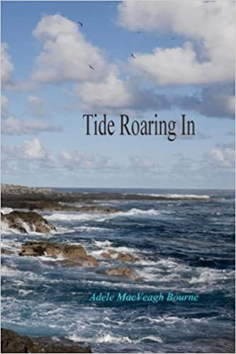 Tide Roaring In   Poetry   Paperback   by Adele MacVeagh Bourne   2016