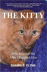 The  Kitty    by  Shawn P. Flynn    Autographed   2013