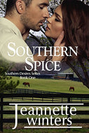 Southern Spice Southern Desires Series Book One  Paperback by Jeannette Winters  2016