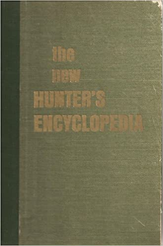The New Hunter's Encyclopedia  Stack Pole Third Edition Hardcover  1996