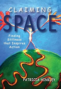 Claiming Space  Paperback  by Patricia Hinkley   2014