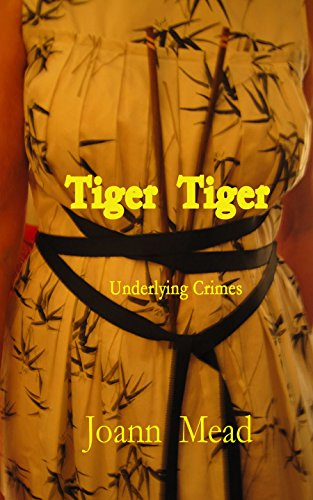 Tiger  Tiger   Underlying Crimes Autographed  by  Joann Mead  2016