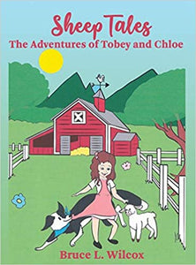 Sheep Tales The Adventures of Tobey and Chloe Paperback  2018