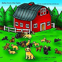 Bella from the farm: just be yourself and they will like you by Lucie Cote Contente