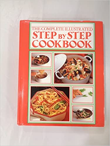The Complete Illustrated Step by Step Cookbook Hard Cover w/jacket by Judith Ferguson 1988