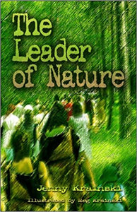 The Leader of Nature  Paperback Autographed by Jenny Krainski   2005