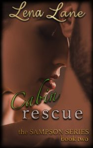 Cabin Rescue The Sampson Series Book Two Autographed by Lena Lane  2016