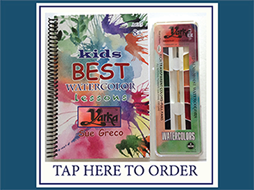 Kids Best Watercolor Lessons   Childrens  8+ Yarka Kit by Sue Greco  2019