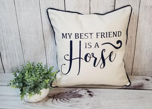 Horse lovers pillow, equestrian decor, horse decor, equestrian accessories, My Best Friend is a horse design, custom pillow covers, pillow cover, throw pillow, huntsville horse sports