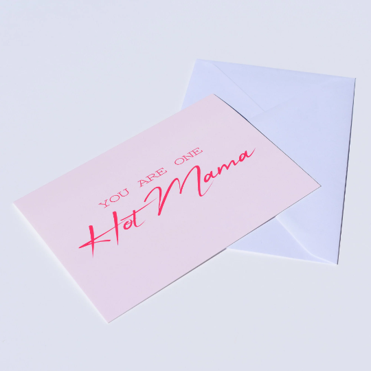 You Are One Hot Mama Card